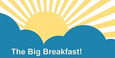 Our Big Breakfast Event